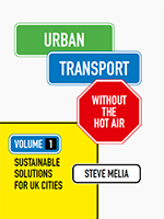 Book Launch - 'Urban Transport Without the Hot Air' by Steve Melia